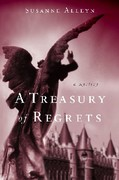 <i>A Treasury of Regrets</I>