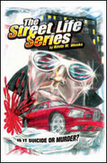 The Street Life Series: Is It Suicide or Murder?