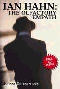 Ian Hahn: The Olfactory Empath