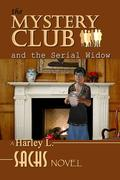 Mystery Club and the Serial Widow