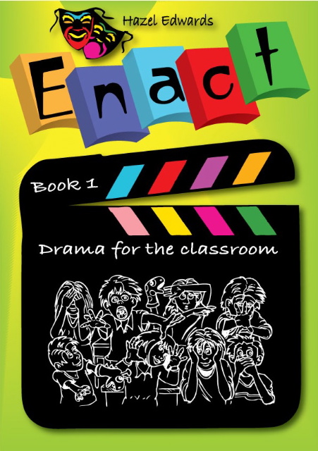Enact 1-4   Classroom playscripts