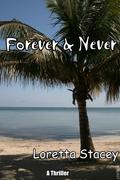 Forever And Never: A Thriller