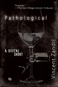 Pathological the Digital Short