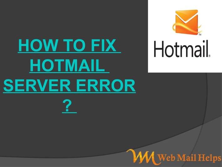 How to Fix Hotmail server error