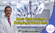 Robotic Weight loss Surgery- Making Surgery Safe and Precise