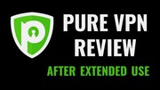 PureVPN Service Quality Reviews – Privacy and Security