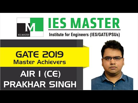 GATE 2019 Topper | Prakhar Singh AIR 1 (CE) | IES Master Classroom Student
