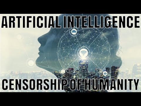 Artificial Intelligence - Censoring Humanity - David Icke