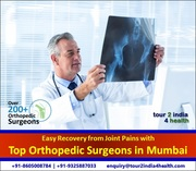 Easy Recovery from Joint Pains with Best Orthopedic Surgeons in Mumbai