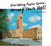Cherishing public space: Hornsey Town Hall free creative workshop