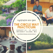 The Circle Way Practicum -- Whidbey Island