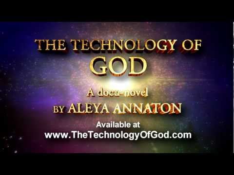 The Technology of God, A Quest For The Secret Of Creation