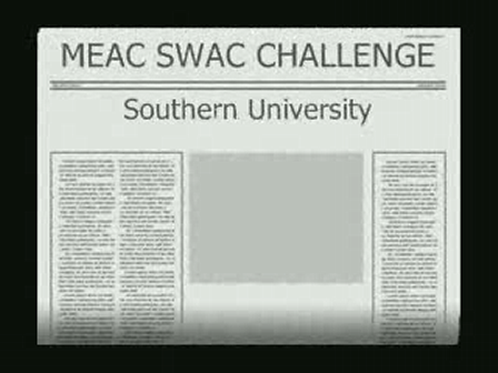 MEAC SWAC CHALLENGE '07 Southern University Halftime