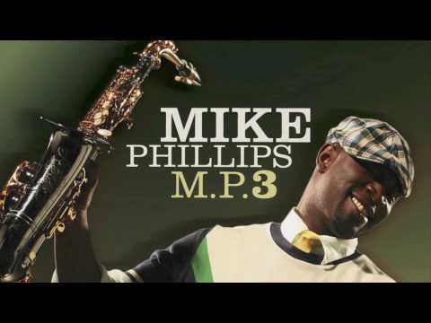 Mike Phillips - M.P.3 (Album Sampler)