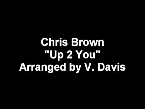 Chris Brown - Up 2 You - Band Arrangement