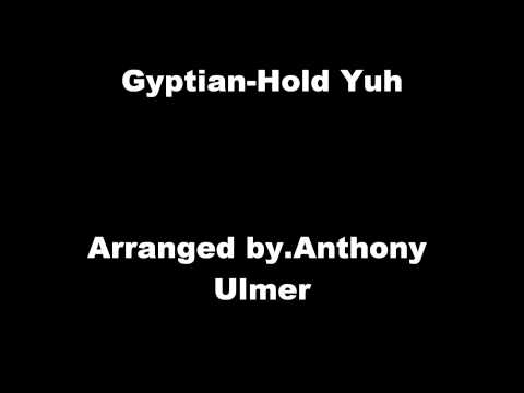 Gyptian-Hold Yuh