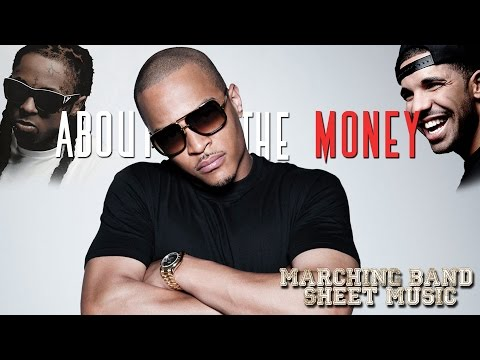 About the Money/Grindin (T.I.,Young Thug; Lil Wayne, Drake) - Marching Band Sheet Music