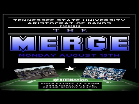 Tennessee State University Marching Band - THE MERGE (FULL EVENT) - 2016