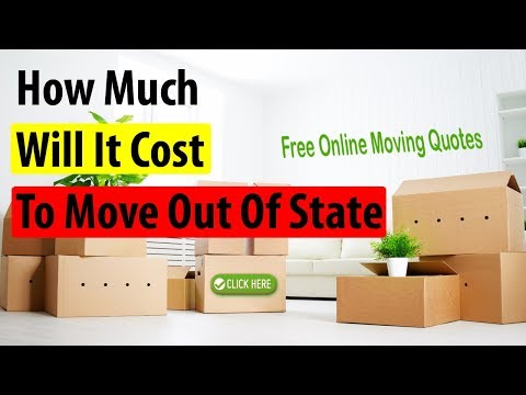 How Much Will It Cost To Move Out Of State   Get FREE Quotes & Save Up to 35%