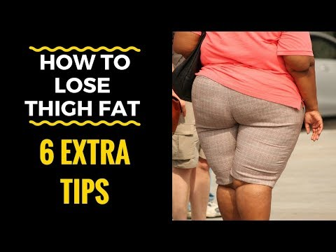 How to Lose Thigh Fat Pt 2: 6 EXTRA Tips You SHOULD Know!