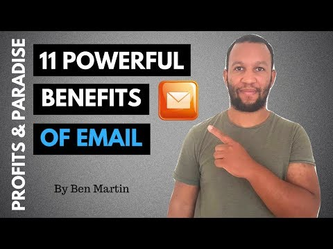 11 Secret Benefits Of Email Marketing (2018 Tutorial)