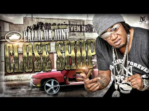 "Master P presents: PALLO DA JIINT ""CLOSE SHOP"""