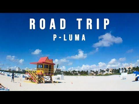 P-Luma - Road Trip (Musicvideo USA Florida 2018)