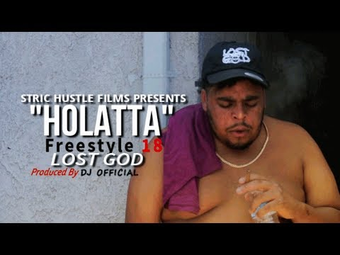 Lost God - Holatta Freestyle 18' (Official Video)