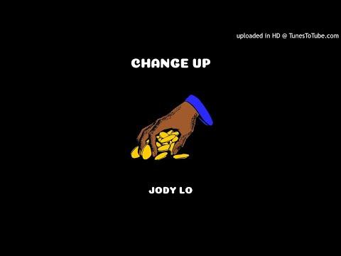 Jody Lo - Change up