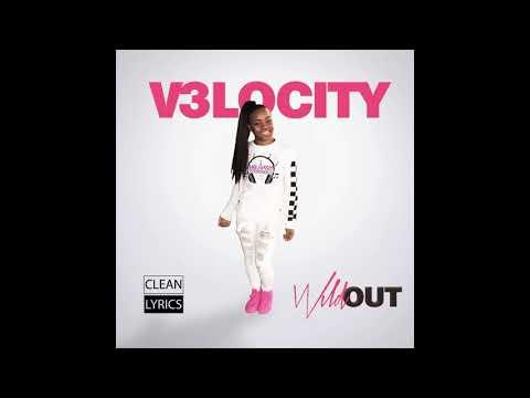 V3locity - Wild Out