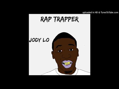 Jody Lo - Rap Trapper (October 2018)
