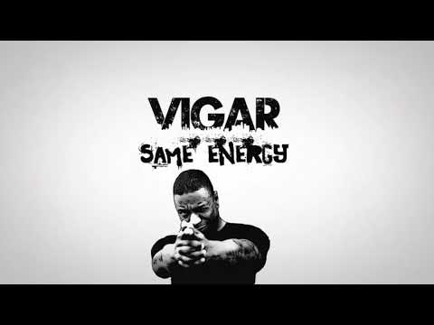 Vigar - Same Energy [Lyric Video]
