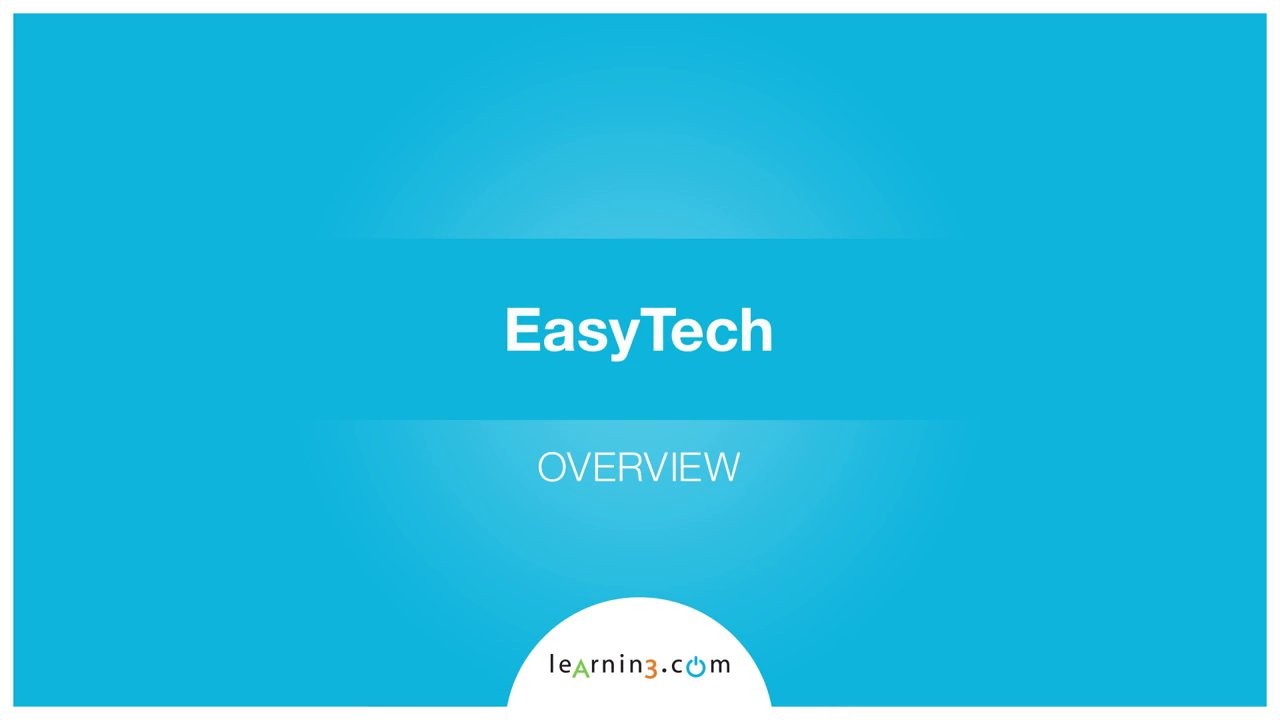 EasyTech Overview