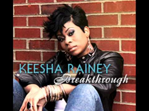 "Keesha Rainey's single ""Breakthrough"""