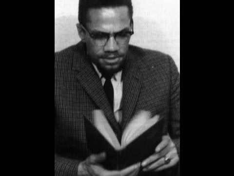 """Ideas of Malcolm X Part 2: """"Education for Liberation"""""""