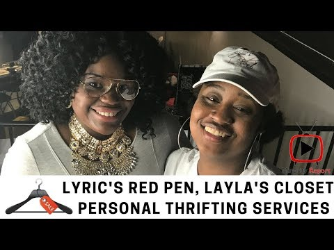 Layla's Closet Personal Thrifting Services, Lyric's Red Pen #BlackOwned