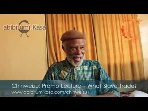 """Chinweizu's Reply to Henry Louis """"Skip"""" Gates, Jr.: What Slave Trade?!?"""