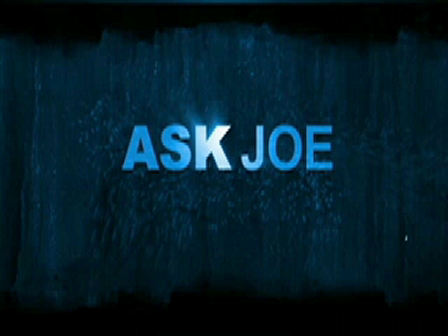 ASK JOE Week 11