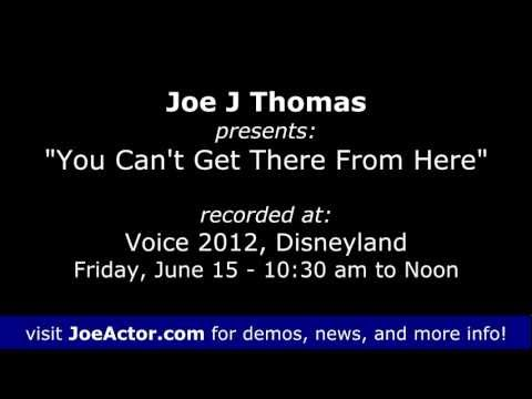 Voice 2012: JoeActor - You Can't Get There From Here!