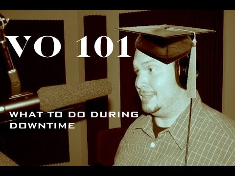 VO 101: What to Do During Downtime