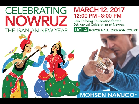 Farhang Foundation's 9th Annual Nowruz Celebrations at UCLA