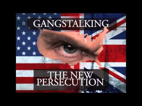 Gang Stalking - Targeted Individuals - Psychological Harassment