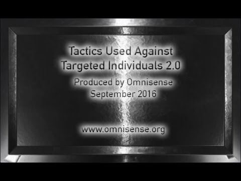 Tactics Used Against Targeted Individuals 2.0