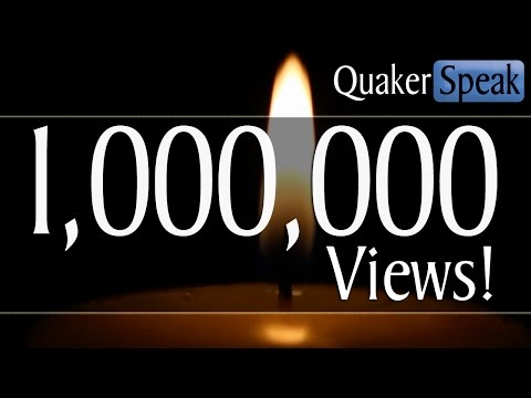 QuakerSpeak Hits 1 Million Views!