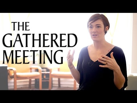 "What is a ""Gathered"" Meeting?"