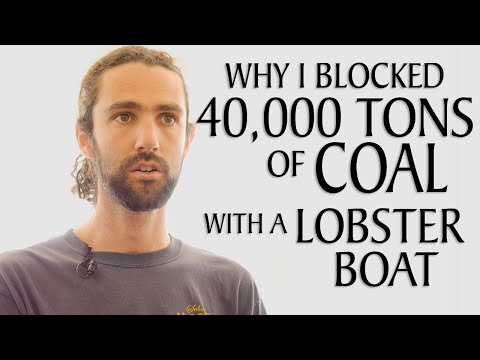 Why I Blockaded 40,000 Tons of Coal With a Lobster Boat