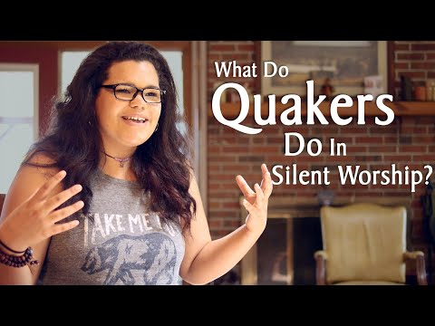 What Quakers Do in Silent Worship