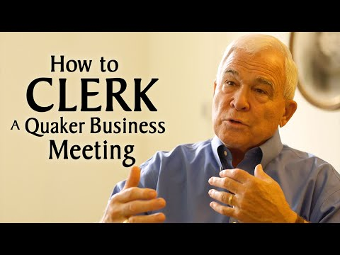 How to Clerk a Quaker Business Meeting
