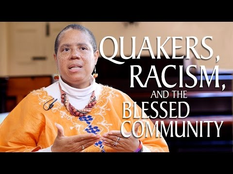 Quakers, Racism, and the Blessed Community