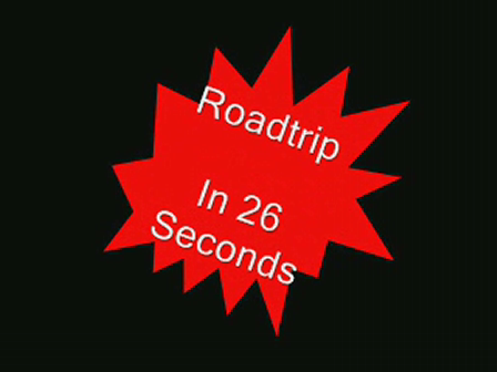 Roadtrip in 26 seconds